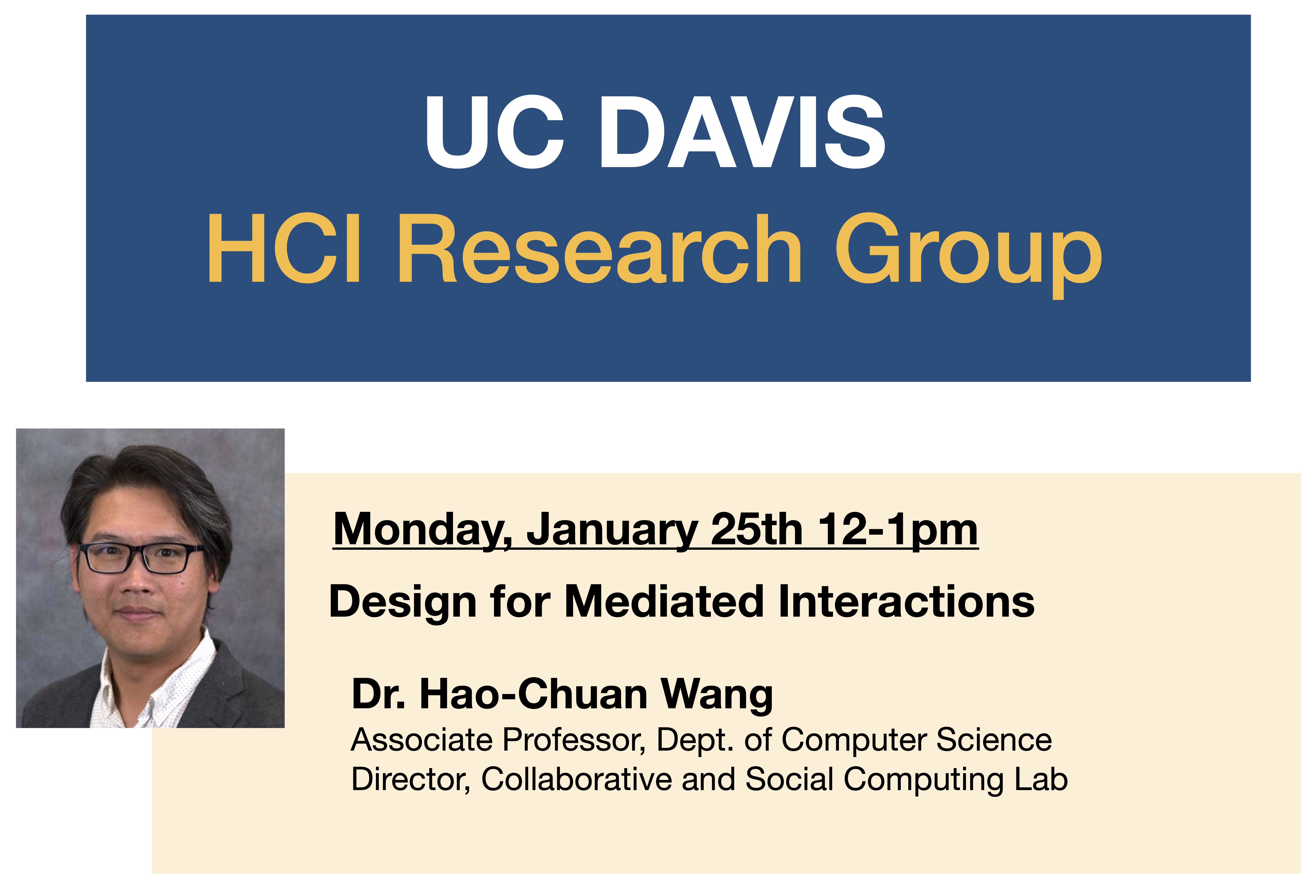 Hao-Chuan Wang will present January 25th from 12-1pm